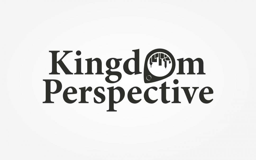 Kingdom Perspective